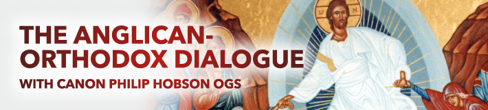 The Anglican-Orthodox Dialogue